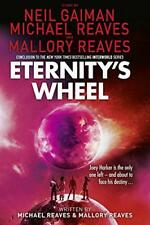 Eternity's Wheel (Interworld, Book 3) by Reaves, Michael, Gaiman, Neil | Paperba