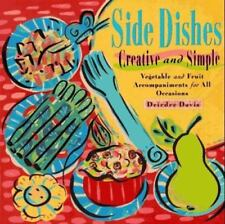 Side Dishes Creative and Simple: Vegetable and Fruit Accompanyments for All