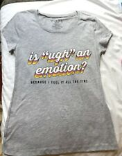 "Is ""UGH"" an Emotion?I feel like it all The Time"" theme top Junior Size SM 3-5"
