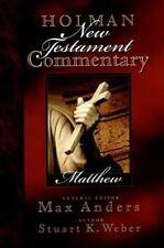 Holman New Testament Commentary - Matthew - Stuart K. Weber (2000, Hardcover)