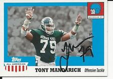 Signed 2005 Topps All American Tony Mandarich Michigan State Football card #74
