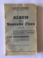 ALBUM NOUVELLE FLORE PLANTES 1958 BONNIER ILLUSTRE
