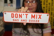 Don't Mix Gas & Booze Drunk Driving Beer Whiskey Gas Oil Porcelain Metal Sign