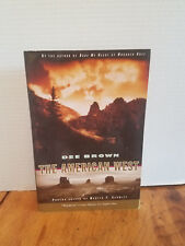The American West Dee Brown USED Paperback