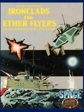 Ironclads & Ether Flyers: Aeronaval Combat for Space: 1889: By Frank Chadwick