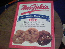 Mrs. Fields' Best Cookie Book Ever! : 150 Delicious Cookie and Dessert Recipes w