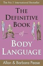 The Definitive Book of Body Language: How to read others' attitudes by their...