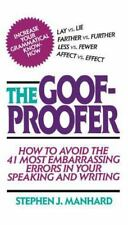 Goof Proofer : How to Avoid the 41 Most Embarrassing Errors in Your Speaking...
