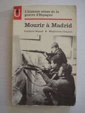 FREDERIC ROSSIF / MADELEINE CHAPSAL - MOURIR A MADRID - MARABOUT UNIVERSITE