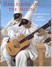Lawner HARLEQUIN ON THE MOON-COMMEDIA DELL'ARTE & THE VISUAL ARTS 1998 1st/dj NF