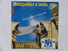 Montpellier a Mille ans Hymne du millénaire MICHEL GRAILLE    PHIL AND CO