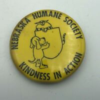 Vintage Nebraska Humane Society Kindness In Action Cat Dog Button Pinback Pin E7