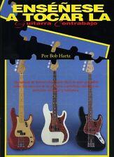 ENSENESE TOCAR LA Guitarra Contrabajo por Bob Hartz - libro de musica