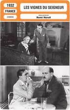FICHE CINEMA : LES VIGNES DU SEIGNEUR - Boucher,Cerdan 1932 Our Lord's Vineyard