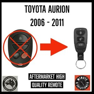FITS TOYOTA AURION REMOTE KEY FOB 2006 2007 2008 2009 2010 2011