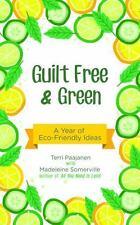 52 More Simple Ways to Live Green: By Mango Media Staff Paajanen, Terri