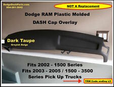 DODGE Ram Main Dash Cap Plastic Hard Cover Fits 02-05 P/U Truck Dark Taupe