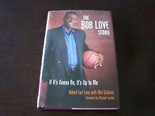 The Bob Love Story SIGNED by Bob Love from Chicago Bulls Mel Watkins Author