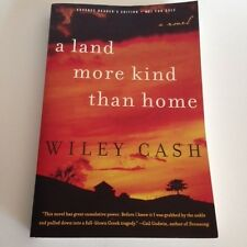 Wiley Cash LAND MORE KIND THAN HOME 2012 Advance Copy (ARC) Trade PB Very Good+