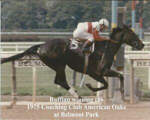 """1975 - RUFFIAN winning the Coaching Club American Oaks - Color - 10"""" x 8"""""""
