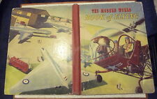 VINTAGE MODERN WORLD BOOK OF FLYING BOYS  NOSTALGIA AIRPLANES COLOUR PLATES