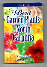 Best Garden Plants for North Carolina By Laura Peters