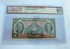 Canada Canadian The Dominion Bank 1938 $5 Dollars 220-28-02 BCS XF- 40