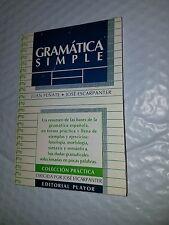 Gramatica Simple by José Escarpenter and Juan Penate (Paperback)