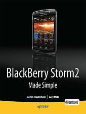 BlackBerry Storm2 Made Simple: Written for the Storm 9500 and 9530; and the Stor