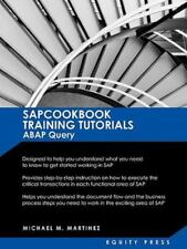 Sap Training Tutorials : SAP ABAP Query and SAP Query Cookbook by Michael M....
