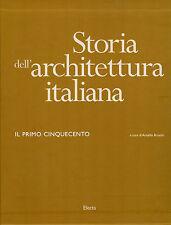 Storia dell'architettura italiana. Il primo Cinquecento. Electa. 2002. SLB26