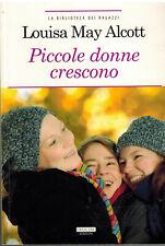 PICCOLE DONNE CRESCONO LOUISA MAY ALCOTT Ed CRESCERE X