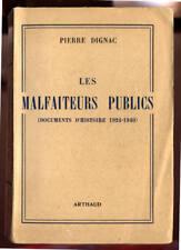 PIERRE DIGNAC, LES MALFAITEURS PUBLICS DOCUMENTS D'HISTOIRE 1924 1940