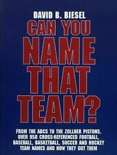 Can You Name that Team?: A Guide to Professional Baseball, Football, Soccer, ...