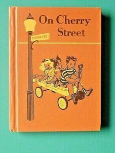 ON CHERRY STREET- 1953 Basic Reader HC Book by Ousley & Russell / Ginn & Co.