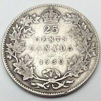 1930 Canada 25 Cents Quarter Silver Twenty Five Canadian Coin C241