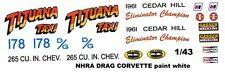 TIJUANA TAXI CORVETTE 1961 CEDAR HILL 1/43rd Scale Slot Car Decals NHRA Drag