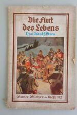 Adolf Stern - Die Flut des Lebens - Bunte Bücher Heft 112