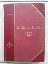 Charles GOUNOD : ROMEO ET JULIETTE opéra, vers 1890.