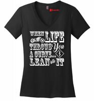 When Life Throws You A Curve Motorcycle Ladies V-Neck T Shirt Graphic Tee Z5