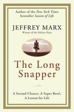 The Long Snapper: A Second Chance, a Super Bowl, a Lesson for Life, Zondervan, 0