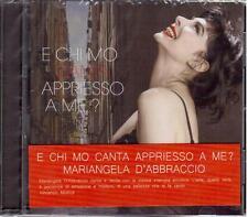 Mariangela D'abbraccio: E Chi Mo Canta Appriesso A Me? - CD