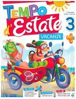 Tempo d'Estate 3° libro vacanze estive scuola primaria, RAFFAELLO SCUOLA