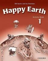 Happy Earth 1: Activity Book by Bowler, Bill|Parminter, Sue (Paperback book, 200
