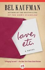 Love, Etc. by Bel Kaufman (2012, Paperback)