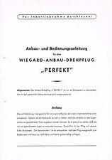 """Wiegard- Anbau- Drehpflug """"Perfekt"""", orig. Anbau- / Bedienungsanleitung 50er J."""