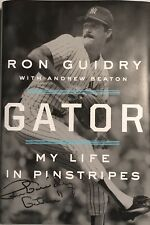 """Ron Guidry NY Yankees """"Gator: My Life In Pinstripes"""" Autographed Book w/ JSA COA"""