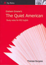 The Quiet American (Graham Greene): Top Notes; Therese Burgess. Study Notes FC