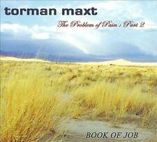 The Problem Of Pain: Part 2: Book Of Job [Digipak] by Torman Maxt (CD, 2010, Dea