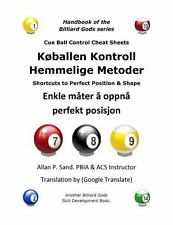 Cue Ball Control Cheat Sheets (Norwegian) : Shortcuts to Perfect Position and...